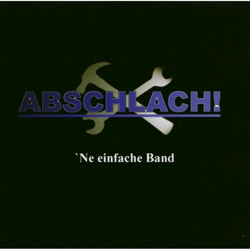 Abschlach! - Ne einfache Band - CD