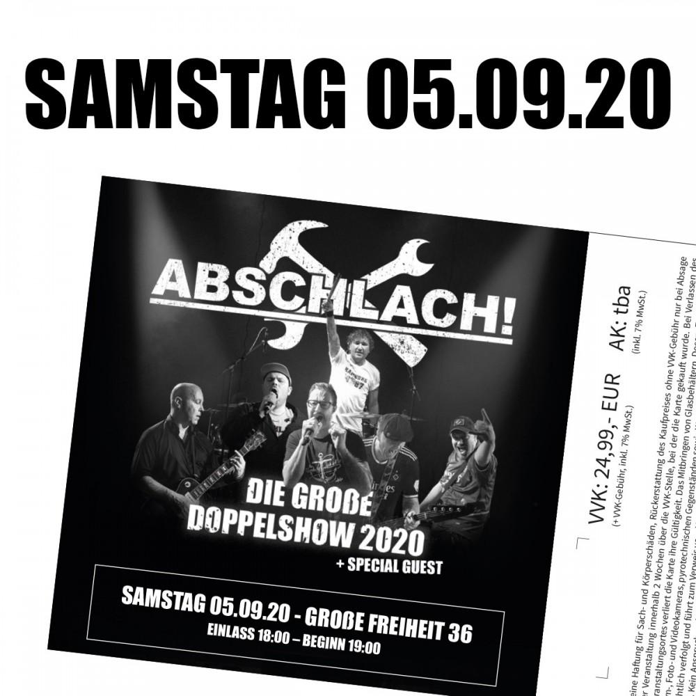 Abschlach! Ticket Große Freiheit 36 - 5.9.2020 (inkl. 10% VVK-Gebühr)