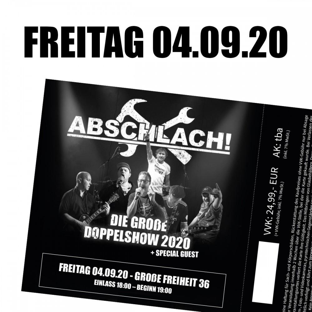 Abschlach! Ticket Große Freiheit 36 - 4.9.2020 (inkl. 10% VVK-Gebühr)