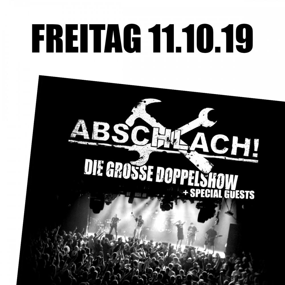 Abschlach! Eintrittskarte - DOCKS 11.10.2019 (inkl. 10% VVK-Gebühr)
