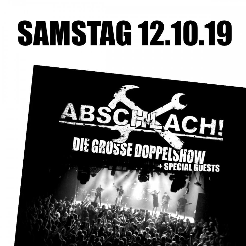 Abschlach! Eintrittskarte - DOCKS 12.10.2019 (inkl. 10% VVK-Gebühr)